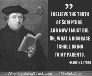 #martinluther - When Lightening Struck!