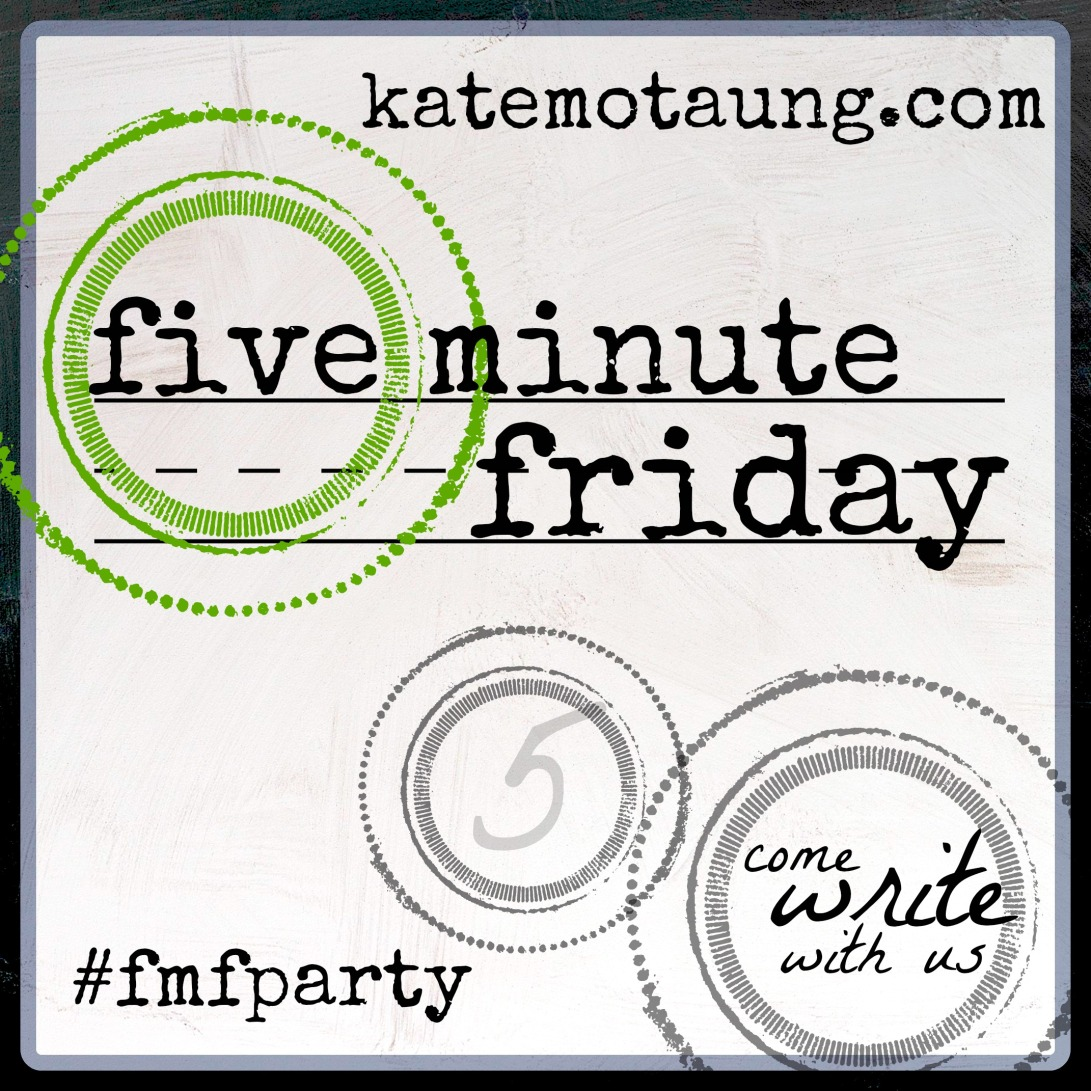 Five-Minute-Friday-4.jpg