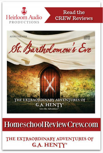 http://schoolhousereviewcrew.com/st-bartholomews-eve-heirloom-audio-reviews/
